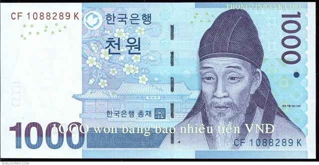 1000 Won bằng bao nhiêu tiền Việt Nam?
