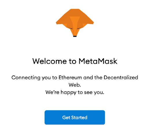 """Nhấn """"Get Started"""" để bắt đầu với ví Metamask"""