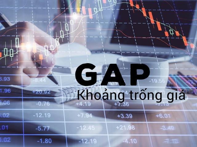 GAP là gì? Tìm hiểu về GAP trong chứng khoán từ A – Z