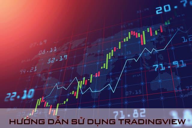 Hướng dẫn sử dụng TradingView hiệu quả