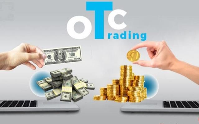 OTC là thị trường phi tập trung