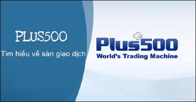 Tìm hiểu Plus500 là gì?