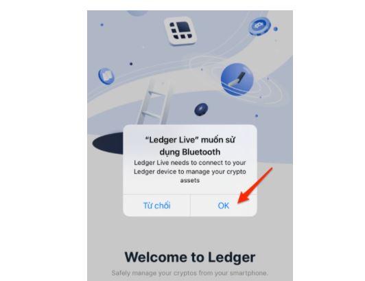 Ấn OK để cấp phép cho Ledger Live được quyền sử dụng Bluetooth