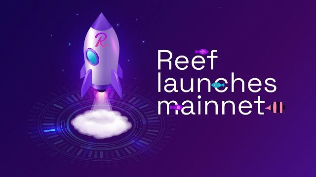 Mạng chính của Reef là Reef - Chain có thể đi vào hoạt động từ cuối tháng 5/2021