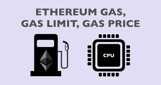 Tổng quan về Gas Coin, Gas Limit và Gas Limit Ethereum