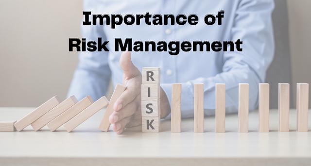 Tầm quan trọng của quản lý rủi ro trong một tổ chức