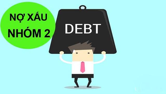 Nợ nhóm 2 là gì? Nợ xấu nhóm 2 có ảnh hưởng như thế nào đối với việc vay vốn của khách hàng sau này?